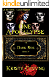 One Apocalypse (The Dark Side Book 4)
