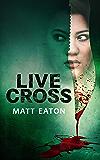 Live Cross