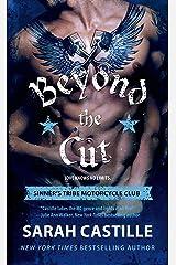 Beyond the Cut: Sinner's Tribe Motorcycle Club (The Sinner's Tribe Motorcycle Club Book 2)