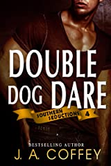 DOUBLE DOG DARE: Mack and Allison - Friends to Lovers (Southern Seductions Book 4) Kindle Edition