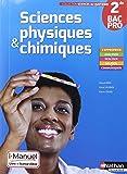 Sciences physiques & chimiques - 2de Bac Pro