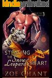 Stealing the Snow Leopard's Heart (Shifter Suspense Book 3)