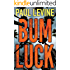 Bum Luck (Jake Lassiter Legal Thrillers Book 12)