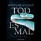 Todesmal: Maarten S. Sneijder und Sabine Nemez 5 - Thriller (German Edition)