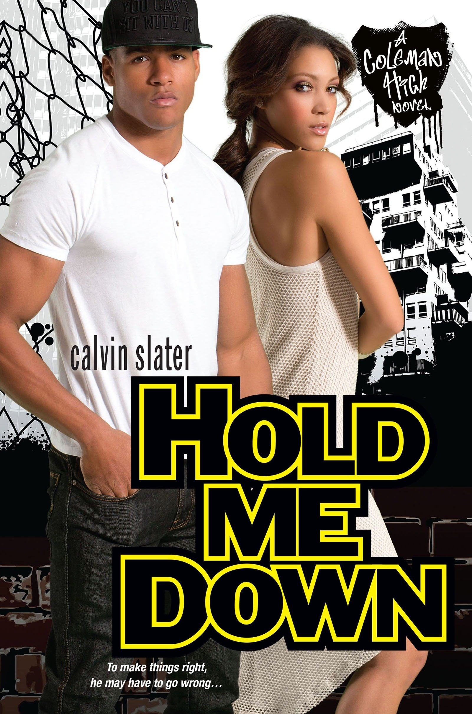 Hold Me Down (Coleman High) pdf epub