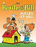 Boule et Bill, T5: Bulles et Bill