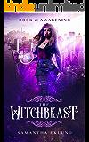 The Witchbeast (Book 1: Awakening)