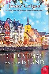 Christmas on the Island: A Novel Kindle Edition
