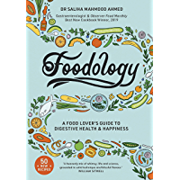 Foodology: A food-lover's guide to digestive health and happiness