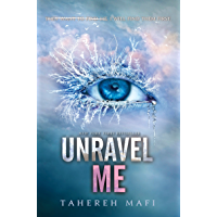 Unravel Me (Shatter Me Book 2) (English Edition)