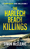 The Harlech Beach Killings: A Snowdonia Murder Mystery Book 2 (A DI Ruth Hunter Crime Thriller) (English Edition)