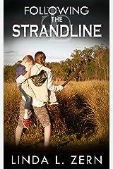 Following the Strandline (Book II) (The Strandline Series 2) Kindle Edition