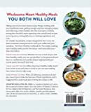 The Heart Healthy Cookbook for Two: 125 Perfectly