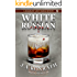 White Russian - A Thriller (Jacqueline Jack Daniels Mysteries Book 11)