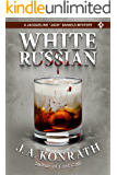 """White Russian - A Thriller (Jacqueline """"Jack"""" Daniels Mysteries Book 11)"""