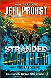 Shadow Island: The Sabotage (STRANDED, SHADOW ISLAND Book 2)