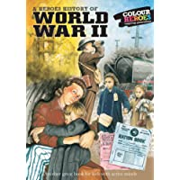 World War II: A Heroes History of - Life on the home front