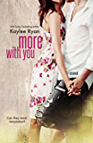 More With You (With You Series Book 2)