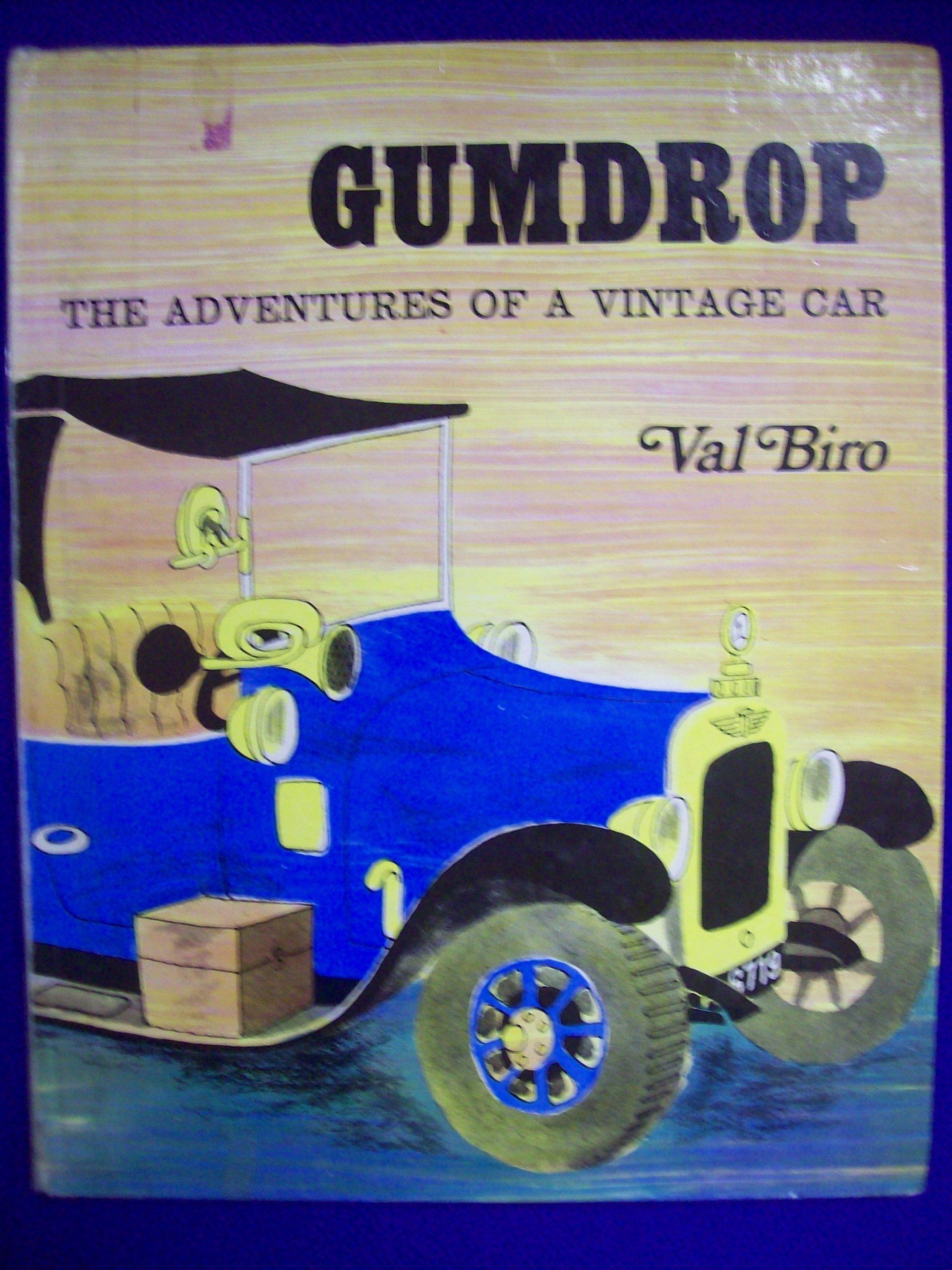 Gumdrop: The Adventures of a Vintage Car: Val Biro: 9780340041109 ...