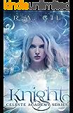 Knight: Celeste Academy