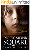 Piggy Monk Square: Gripping Suspense Thriller
