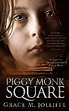 Piggy Monk Square: Gripping Suspense Thriller