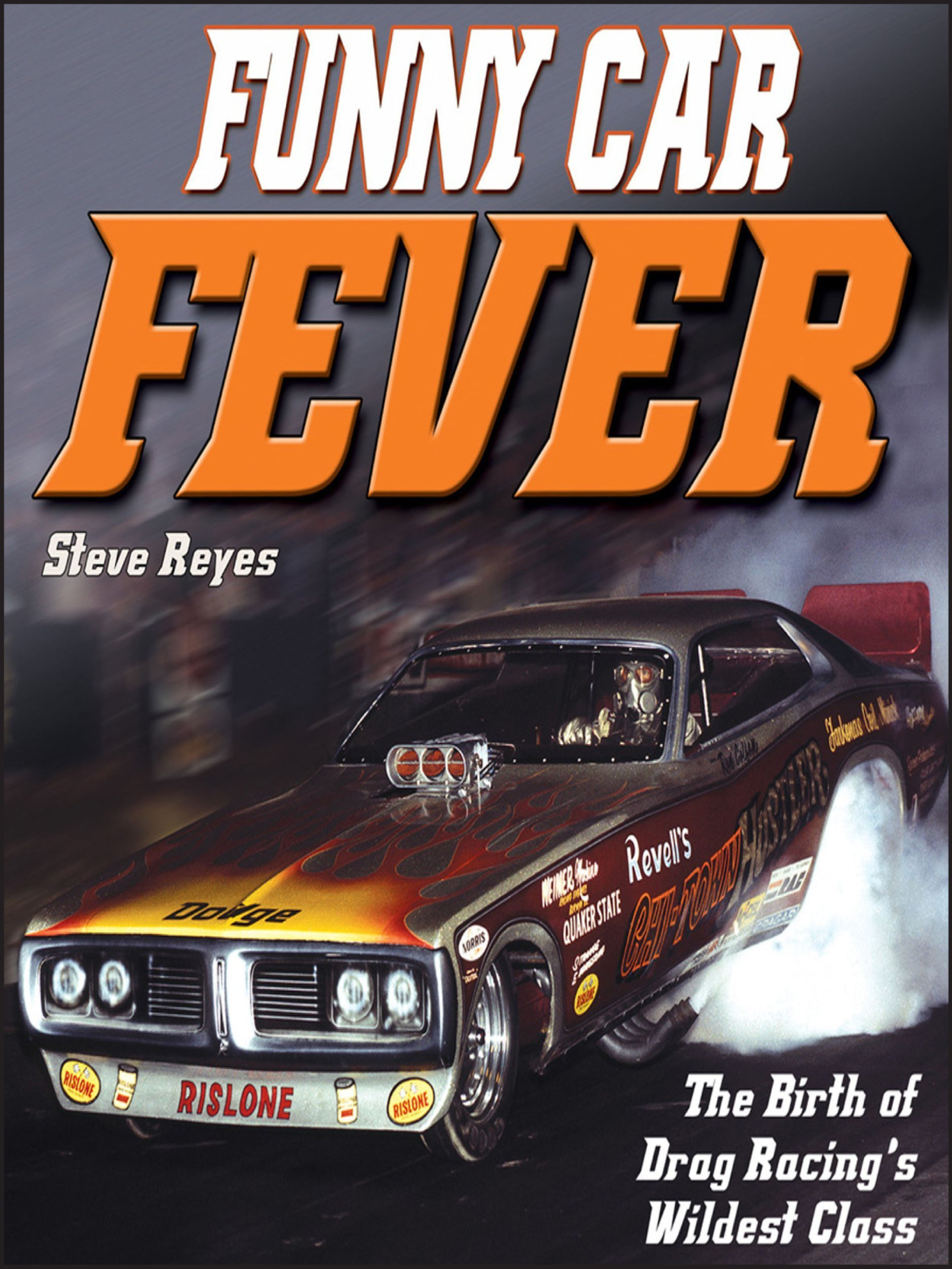 Funny Car Fever: The Birth of Drag Racing's Wildest Class PDF