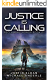 Justice Is Calling: A Kurtherian Gambit Series (Reclaiming Honor Book 1)