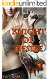 Knight of Desire: A Fantasy Romance Adventure