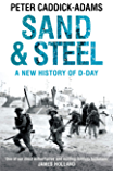 Sand and Steel: A New History of D-Day (English Edition)