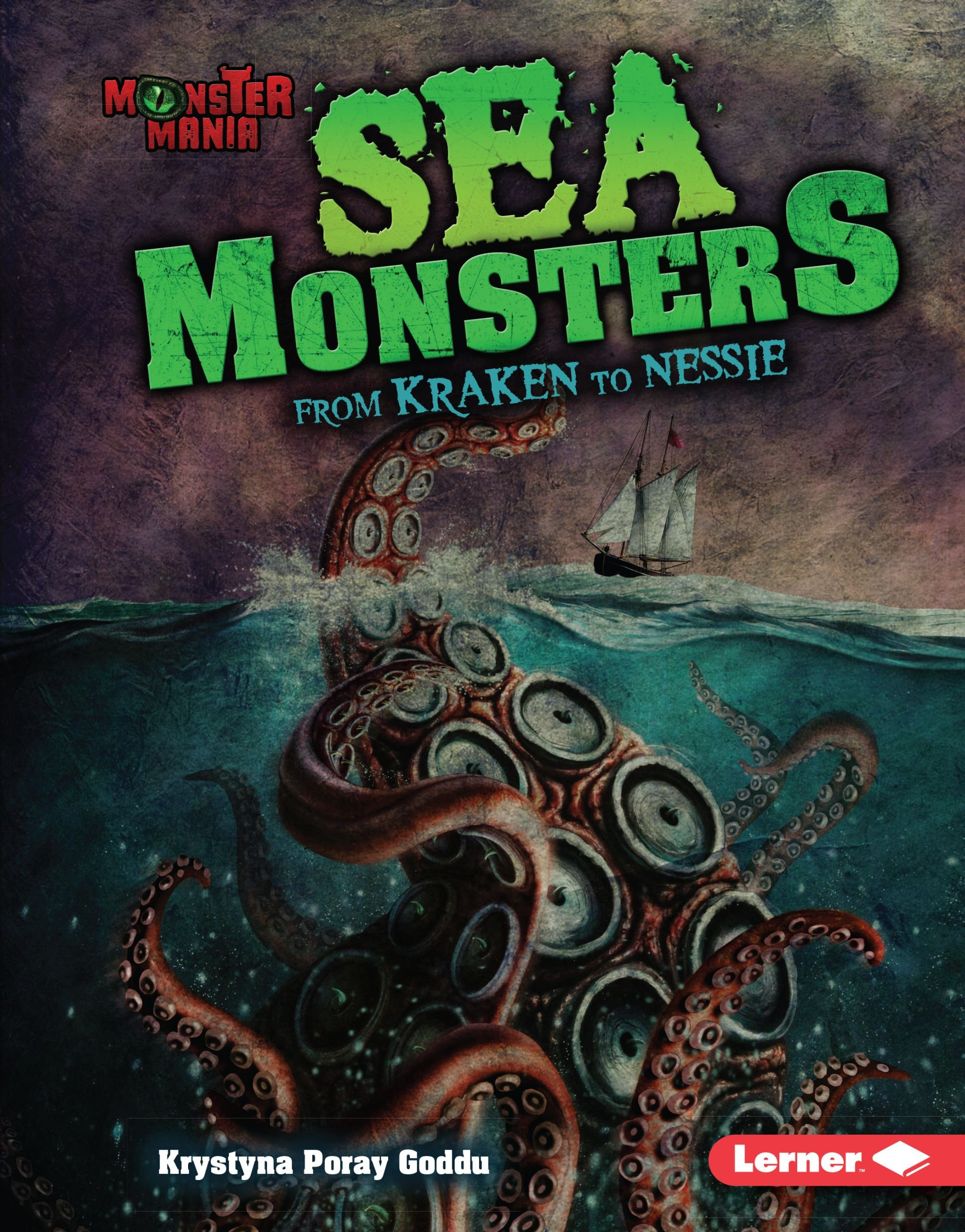 Read Online Sea Monsters: From Kraken to Nessie (Monster Mania) PDF