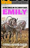 Emily: Book Three of The Kirov Saga