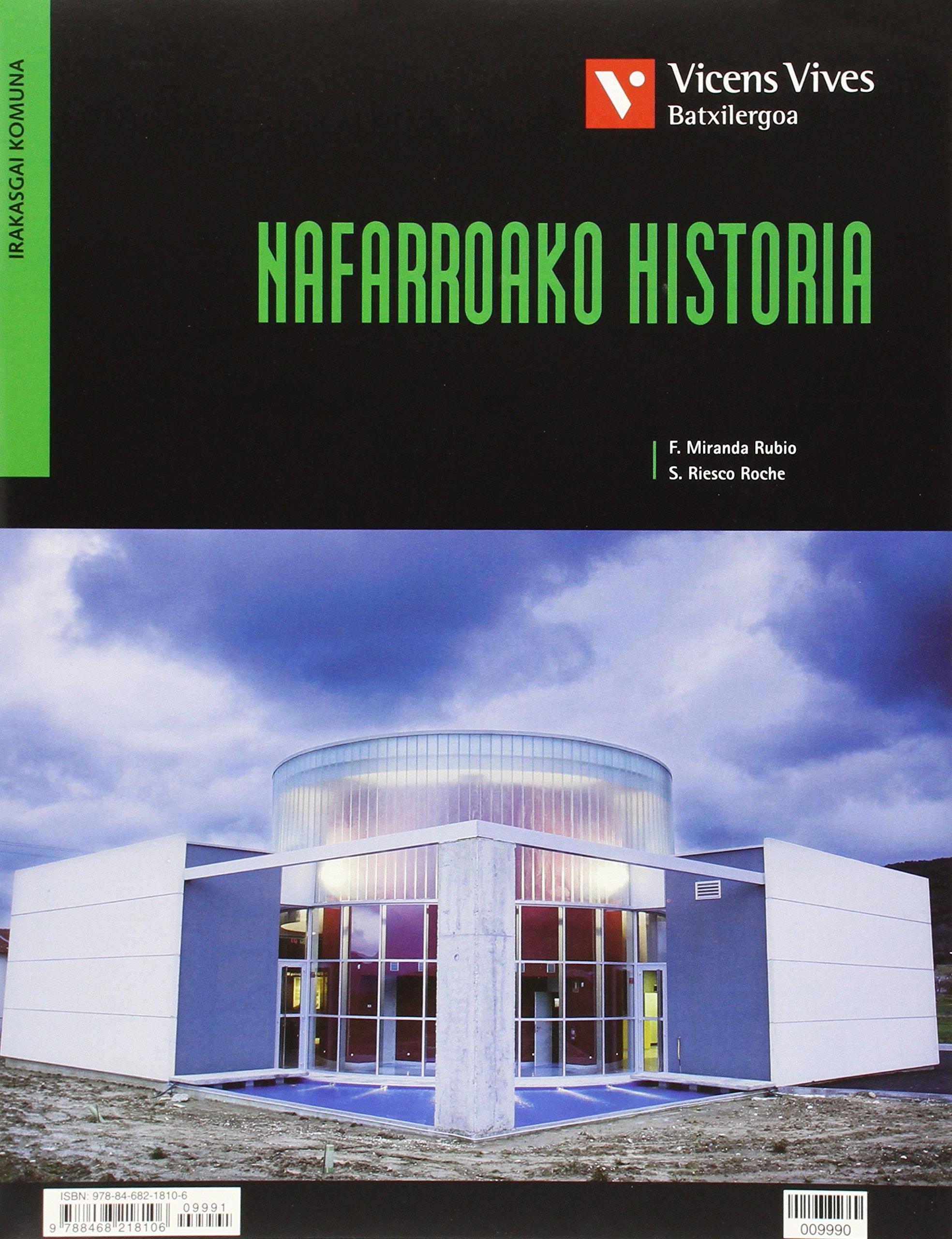 Nafarroako Historia hª España Euskera Separata - 9788468218106: Amazon.es: Miranda Rubio, Francisco, Riesco Roche, Sergio: Libros