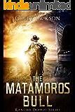 The Matamoros Bull (Rancho Diablo: Storm Season Book 1)