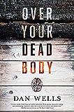 Over Your Dead Body (John Cleaver, 5)