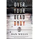 Over Your Dead Body (John Cleaver, 5)