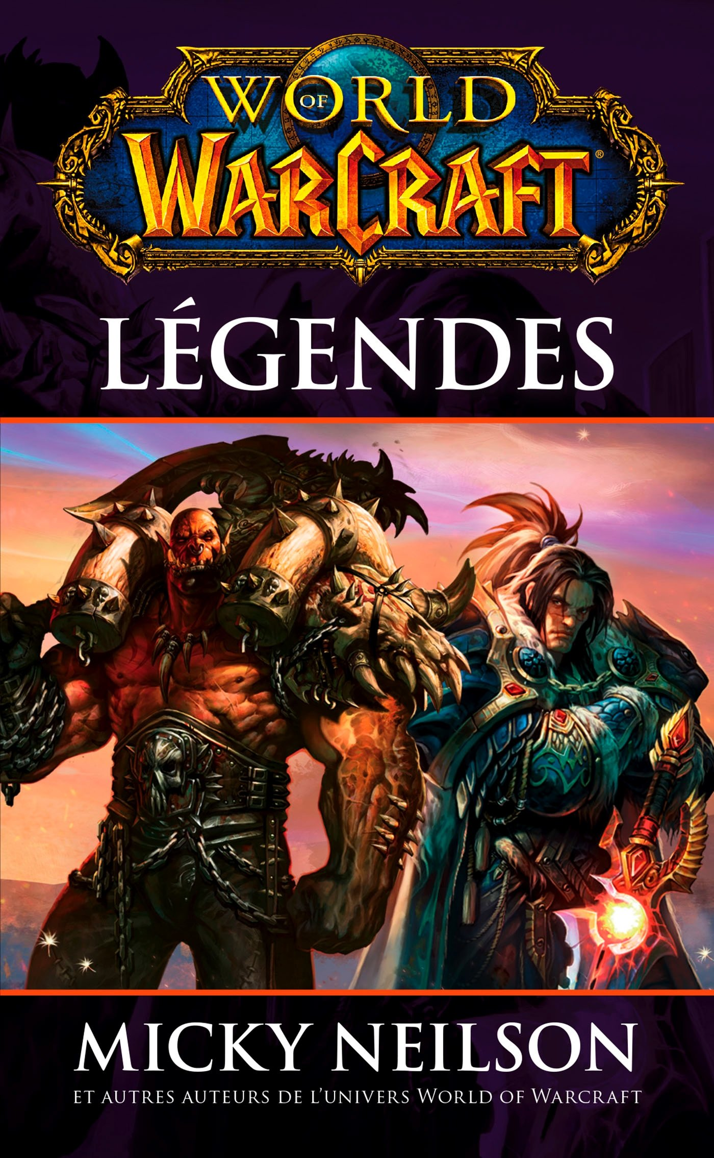 Amazon Fr World Of Warcraft Legendes Collectif Livres