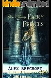 Too Many Faery Princes
