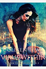 Virus Within (Shadow Faith Series Book 2) Kindle Edition
