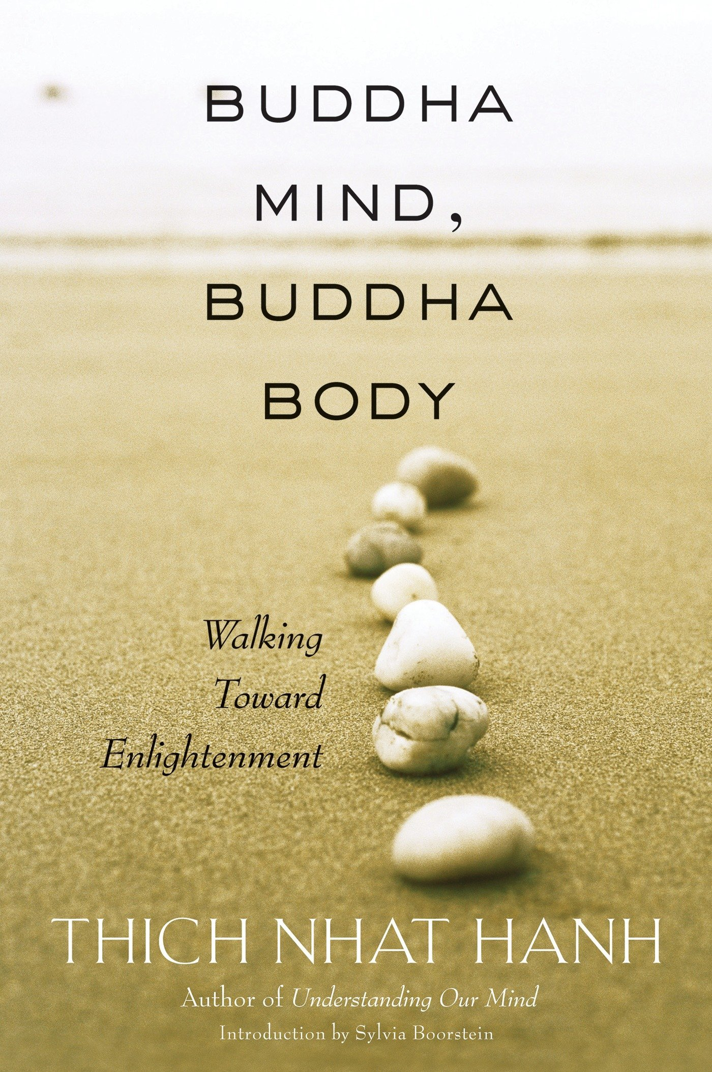 Buddha Mind, Buddha Body: Walking Toward Enlightenment PDF