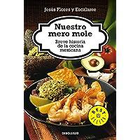 Nuestro Mero Mole (Bestseller) (Spanish Edition)