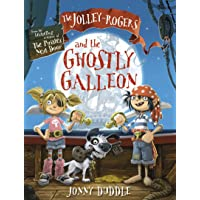 The Jolley-Rogers and the Ghostly Galleon (Jonny Duddle)