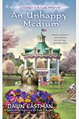 An Unhappy Medium (A Family Fortune Mystery Book 4) Kindle Edition