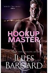 Hookup Master (Men of Lake Tahoe Book 4) Kindle Edition