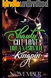Shawty Got Love for A Nashville Kingpin