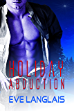 Holiday Abduction (Alien Abduction Book 6) (English Edition)