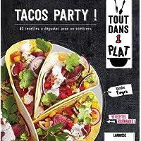 Tacos party !: 40 recettes à déguster avec un sombrero