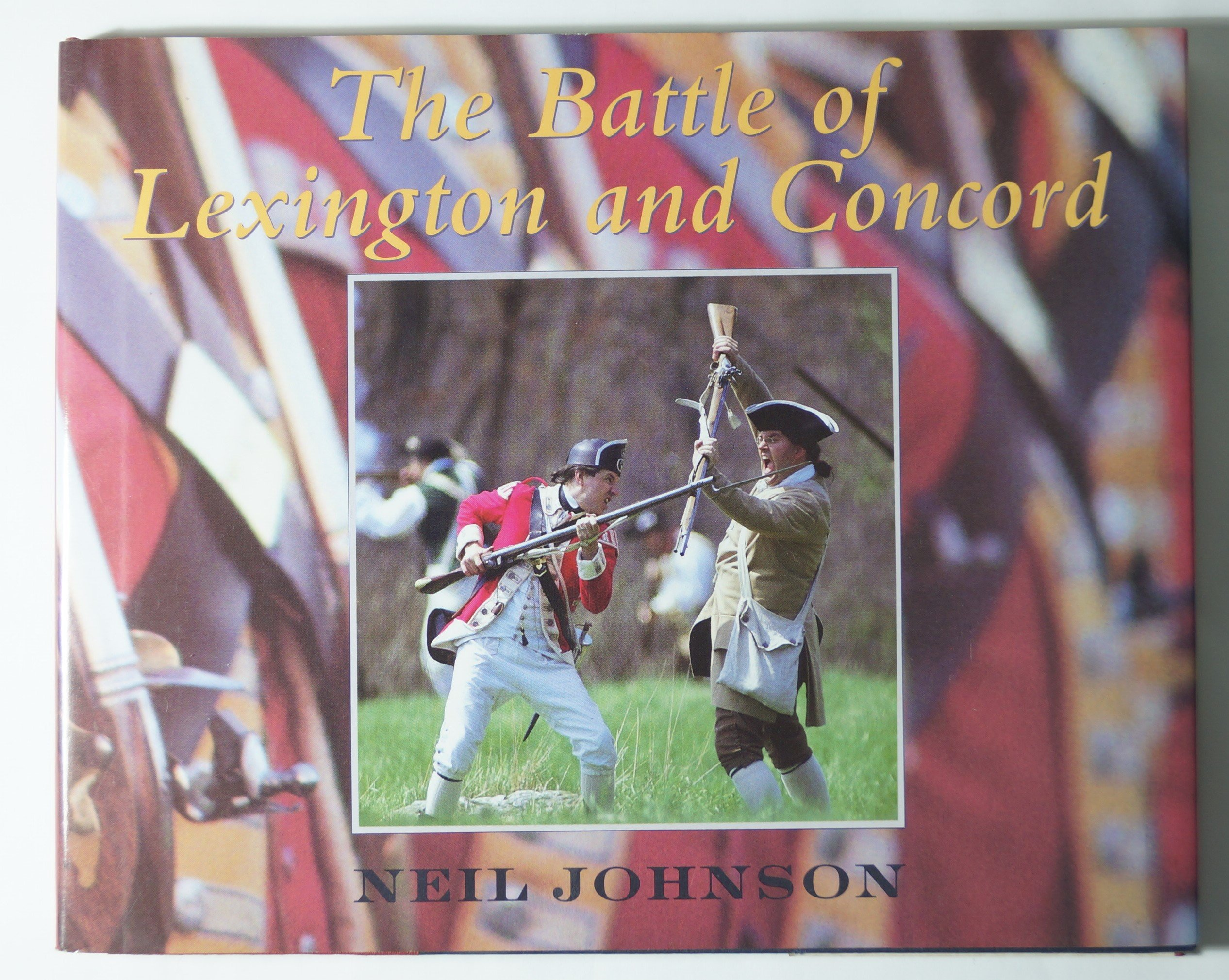 the battle of lexington and concord neil johnson  the battle of lexington and concord neil johnson 9780027478419 com books