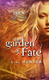 The Garden of Fate: A Nephilim Universe Book (The Eden Chronicles 3)