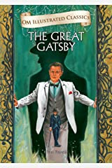 The Great Gatsby : Om Illustrated Classics Kindle Edition